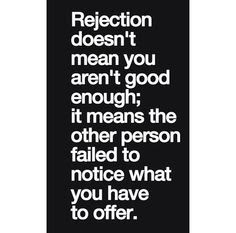 Never Feel Rejected