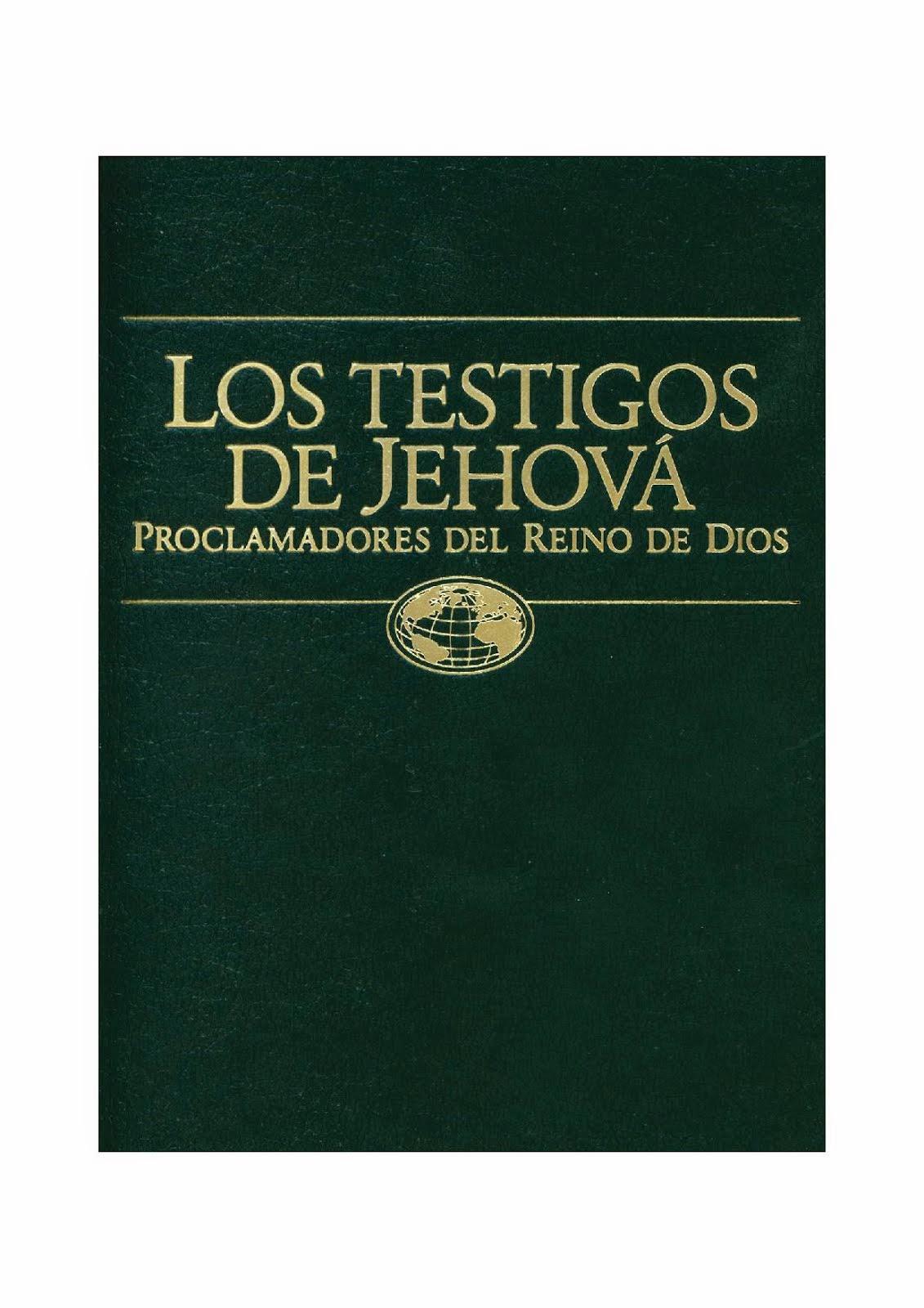 Los testigos de Jehová proclamadores del Reino de Dios