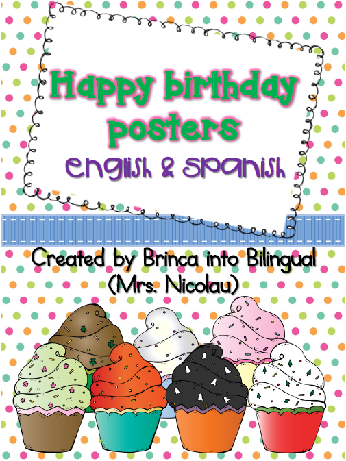 http://www.teacherspayteachers.com/Product/Freebie-Posters-Birthdays-Cumpleanos-in-Engl-and-Span-1384353
