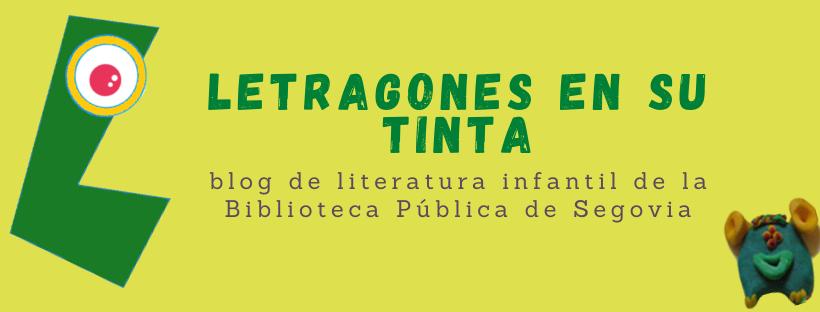 Letragones en su tinta :: Biblioteca Pública de Segovia ::