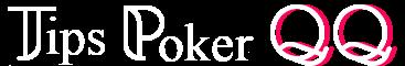 Tips Poker QQ