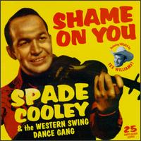 Spade Cooley & the Western Swing Dance Gang: Shame On You (1999)