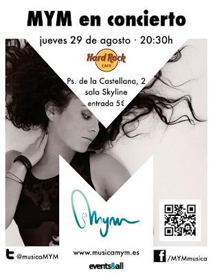 MYM en concierto Hard Rock Cafe Madrid 29 de Agosto 2013