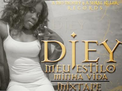 Djey-Mixtape-Meu Estilo,Minha Vida #RapAngolano