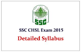 SSC CHSL Exam 2015 Detailed Syllabus Download