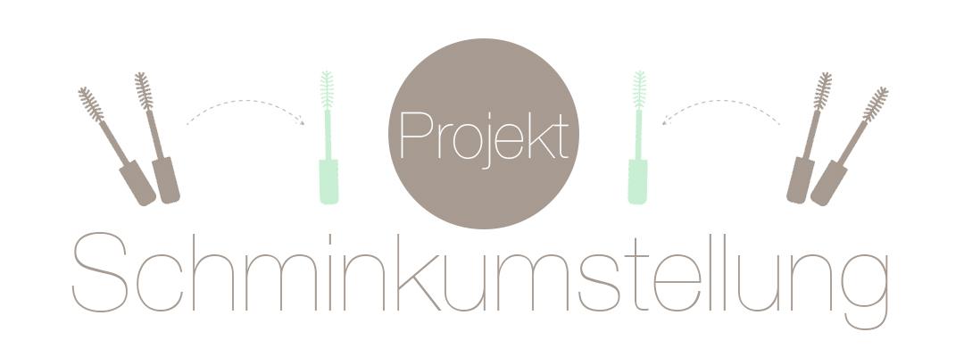Projekt Schminkumstellung | Naturkosmetik-Blog