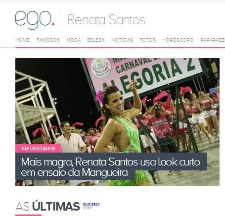 Visitem o perfil da Renata Santos no Site Ego/ Globo.com