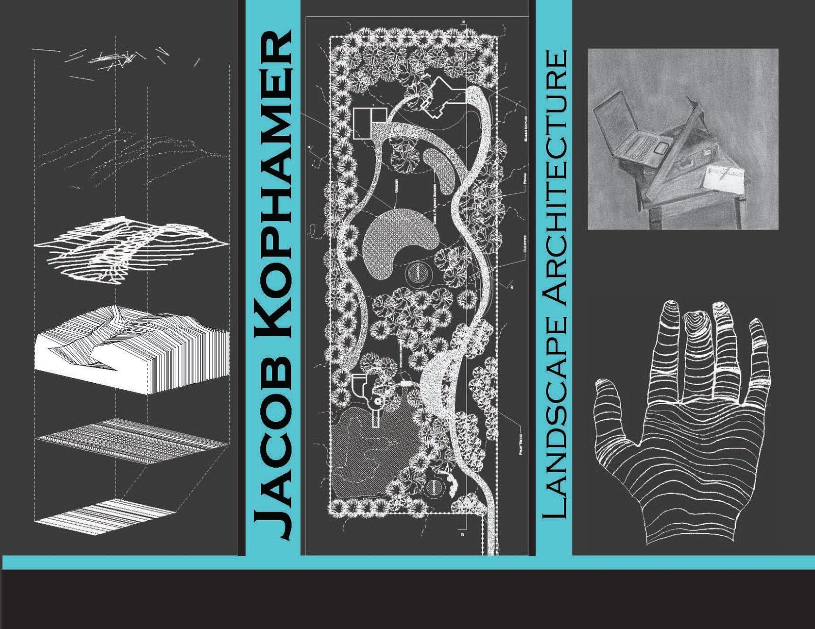 Kophamer Landscape Architecture First Landscape Architecture