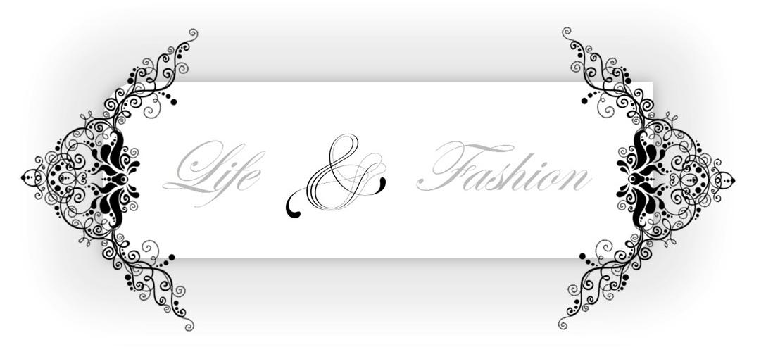 Life & Fashion