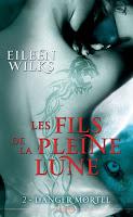 Eileen Wilks - Les Fils de la Pleine Lune T2