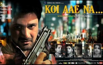 Koi Aae Na.. 2015 Hindi Movie Download