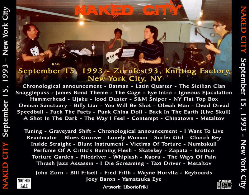 Naked City - 1993-09-15 - New York City - Guitars101