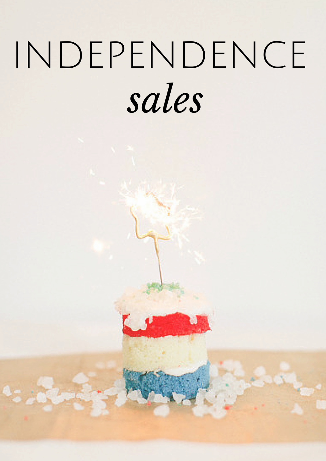Independence sales, july 4th, independence day