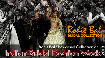 Rohit Bal at Indian Bridal Fashion Week 2013