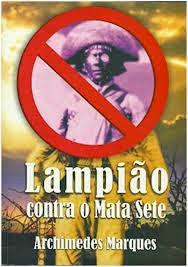 LAMPIÃO CONTRA O MATA SETE