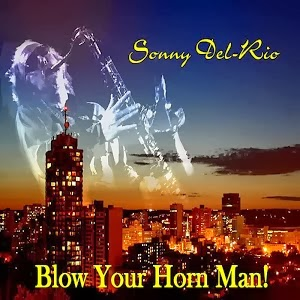 http://www.emusic.com/album/sonny-del-rio/blow-your-horn-man/12994788/