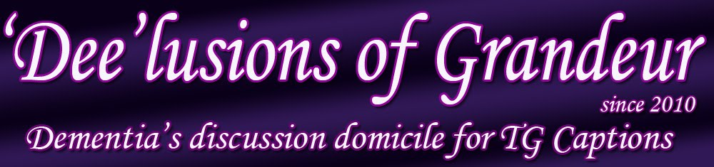 Dee-lusions of Grandeur