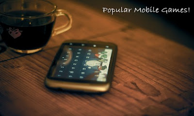 Most Popular Mobile Phone Games