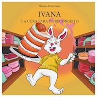 LIVRO: Ivana e a cura para o preconceito