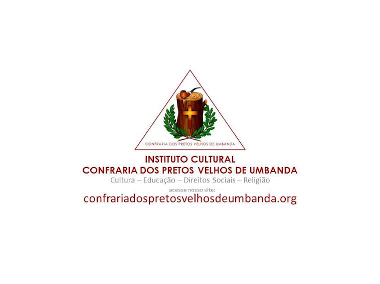 CONFRARIA DOS PRETOS VELHOS DE UMBANDA - Tenda de Umbanda Pai Joaquim D´Angola e Exú Tiriri