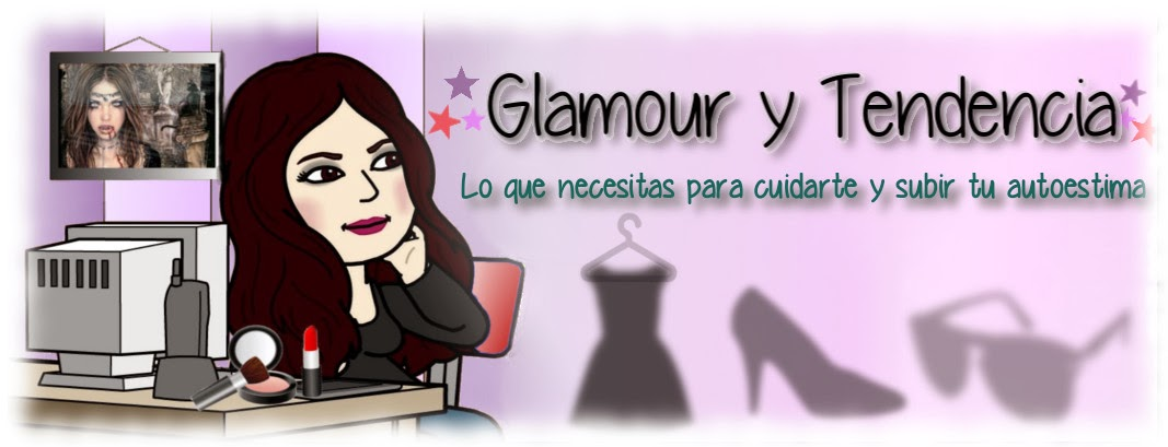 GLAMOUR Y TENDENCIA