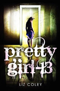 Review of Pretty Girl 13 by Liz Coley published by Katherine Tegen Books