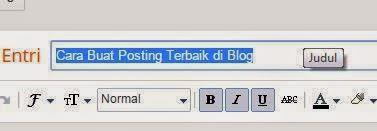 Cara Buat Posting Terbaik di Blog