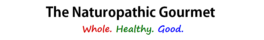 The Naturopathic Gourmet