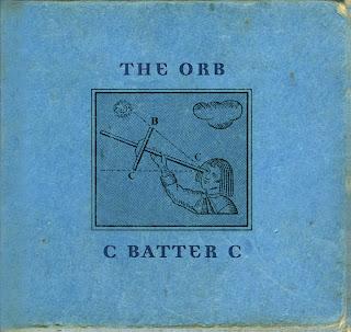 The Orb / C Batter C