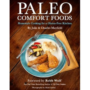 Paleo Comfort Foods Cookbook