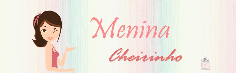 Menina Cheirinho