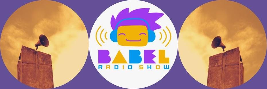 Babel Radio Show