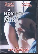 Tinto Brass: El Hombre que mira (1993)