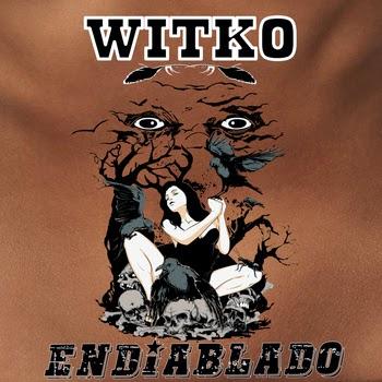 Witko Endiablado
