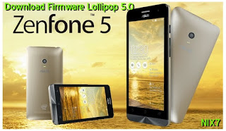 Download Firmware Lollipop 5.0 For Asus Zenfone 5