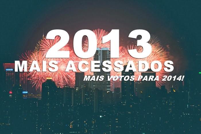 Os Mais Acessados de 2013