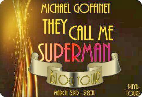 http://www.pumpupyourbook.com/2014/02/06/virtual-book-tour-pump-up-your-book-presents-they-call-me-superman-virtual-book-publicity-tour/