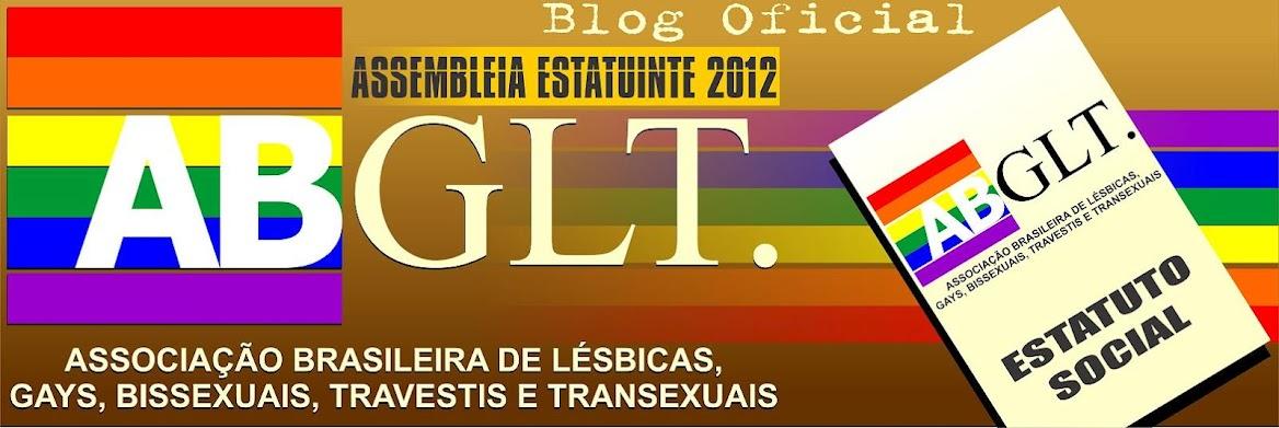 Blog Oficial da Assembleia Estatuinte da ABGLT 2012