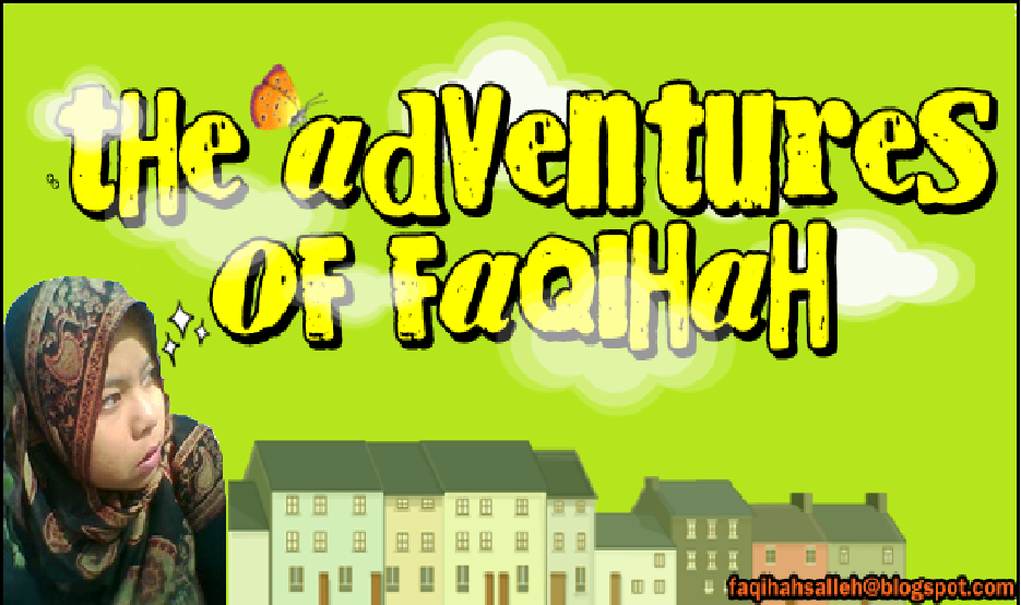 The Adventure of Faqihah Salleh