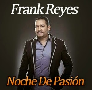 Descargar cd Frank-Reyes-Noche-De-Pasion-300x295