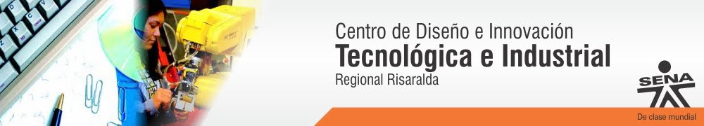 Centro de Diseo e Innovacin Tecnolgica Industrial - SENA Regional Risaralda
