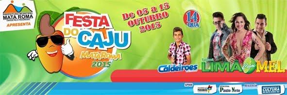 Festa do Cajú em Mata Roma, de 05 a 15 de outubro.