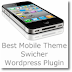 11 Best Mobile Theme Switcher Wordpress Plugins