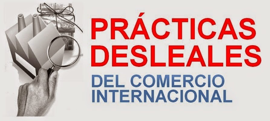 practicas-desleales-en-el-comercio-internacional