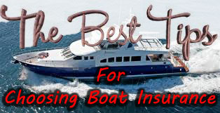 The Best Tips For Choosing Boat Insurance