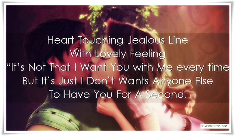 Heart Touching Jealous Line With Lovely Feeling, Picture Quotes, Love Quotes, Sad Quotes, Sweet Quotes, Birthday Quotes, Friendship Quotes, Inspirational Quotes, Tagalog Quotes