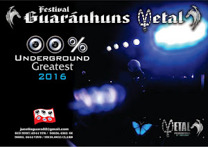 2º FESTIVAL GUARÁNHUNS METAL-100% UNDERGROUND GREATEST 2016