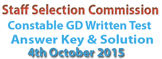 SSC Constable (GD) Answer Key 2015