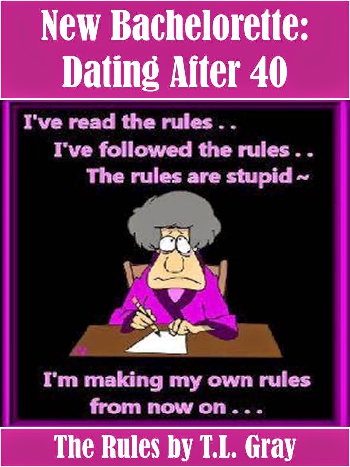 What are the 5 rules for dating after 40