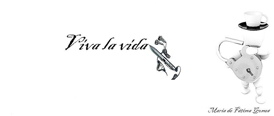 ViVa La ViDa !!